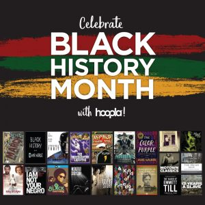 Black History Month Titles on hoopla digital